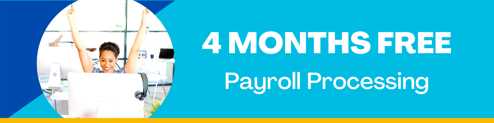 Four-months free payroll processing